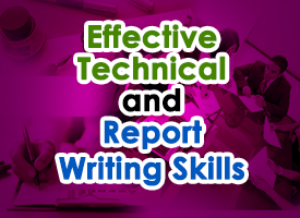 EFFECTIVE TECHNICAL AND REPORT WRITING SKILLS