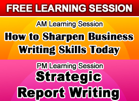 HOW TO SHARPEN BUSINESS WRITING SKILLS TODAY 2014