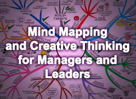 MIND MAPPING AND CREATIVE THINKING FOR MANAGES AND LEADERS