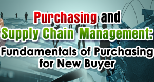 Purchasing and Supply Chain Management: Fundamentals of Purchasing for New Buyer